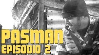 Pasman - La Guerra de la Falacia (Episodio 2)
