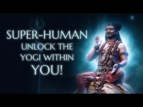 Super-Human: Unlock The Yogi Within You!
