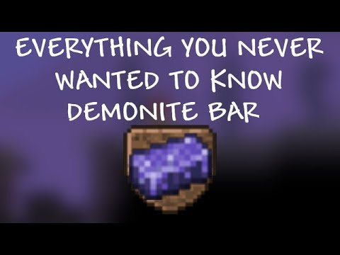 Demonite Bar - Everything you Never Wanted to Know (Terraria 1 3)