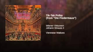 """Tik-Tak Polka (from """"Die Fledermaus"""")"""