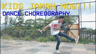 KIDS JAMAN NOW DANCE CHOREOGRAPHY