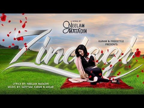Zindagi - Neelam Matadin [Official Video]