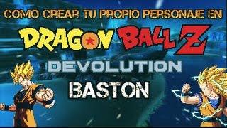 Como crear tu propio personaje en Dragon ball z devolution (baston) [Josue Gameplays]