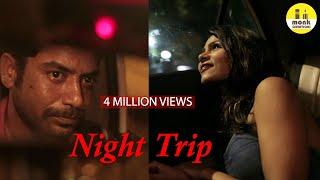 Night Trip || Hindi Short Film 2018 || Directed by Deepank Sharma