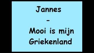Jannes - Mooi is mijn Griekenland