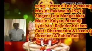 FREE KARAOKE LYRIC MERE DIL NE JO MANGA FTYT FILM RAKHWALA SINGER LATA JI EDIT BY ASHOK KUMAR BPL