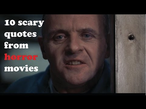 10 scary quotes from horror movies