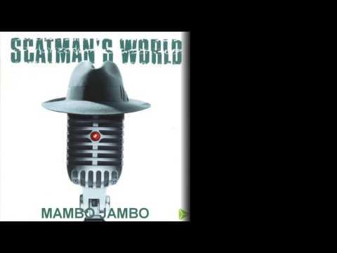 Mambo Jambo - Scatman John