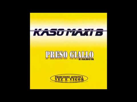 Kaso & Maxi B -Cosa Volete Da Me- feat. Dj Vigor