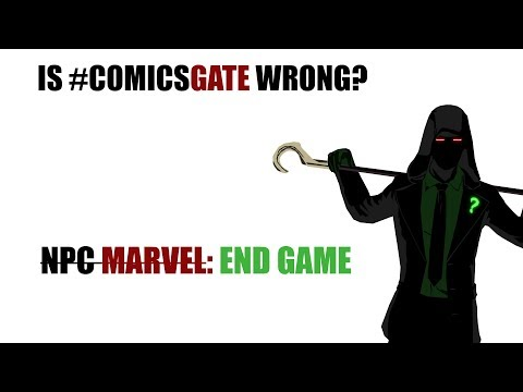 Is #ComicsGate Wrong? (Part 4) - End Game