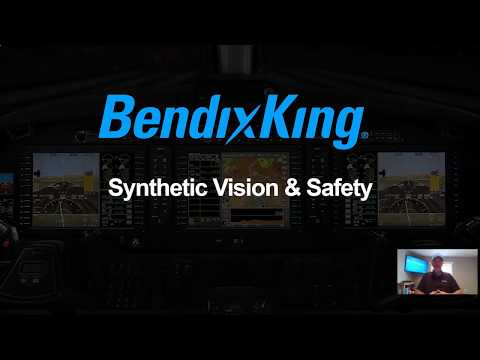 BendixKing Overview: Synthetic Vision and Safety