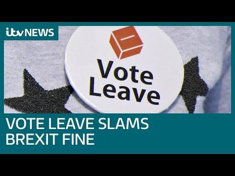 Brexit: Former Vote Leave chief slams Electoral Commission fine | ITV News