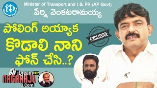 Minister of Transport And I\u0026PR Perni Venkataramaiah Full Interview || మీ iDream Nagaraju B.Com #362