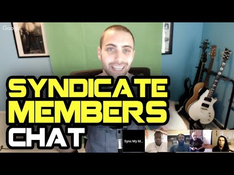 Syndicate Members Roundtable Chat - 2017 Progress