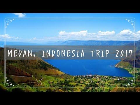 Medan, Indonesia Trip 2017