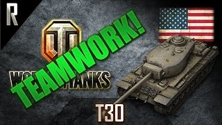 ► World of Tanks - Teamwork: T30 [13 kills, 16507 dmg]