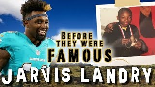JARVIS LANDRY - Before They Were Famous