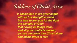 Soldiers of Christ, Arise (United Methodist Hymnal #513)