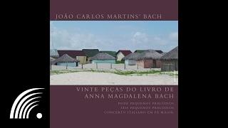 João Carlos Martins' Bach - Vinte Peças do Livro de Anna Magdalena Bach - Oficial