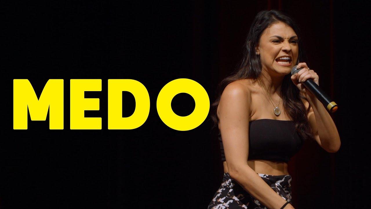 O MEDO DE TODA MULHER - STAND UP