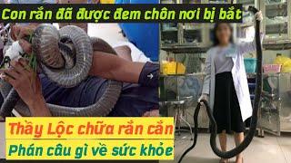 Thầy Lang chữa bênh rắn cắn Gia Truyền ở Tây Nguyên nói gì về tính mạng nạn nhân ở Tây Ninh