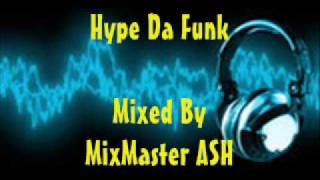 hype da funk drum bass ting mixed by mixmaster ash cd rip part 3
