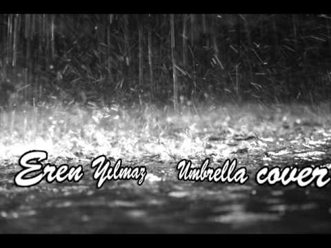 Umbrella Rock Version (Rihanna Cover)