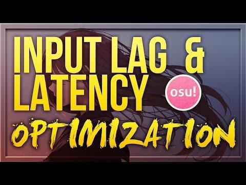 osu! - Input Lag & Latency Optimization