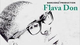 Flava Don - Feel Like Heaven - August 2015