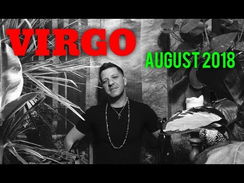 VIRGO August 2018 - BIG MOVE | New Path & Omen - Virgo Horoscope Tarot