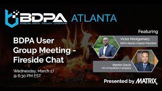 BDPA Atlanta - 3rd Fireside Chat