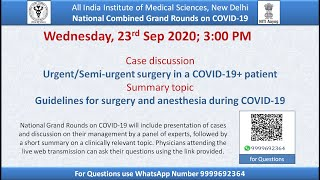 9th AIIMS-NCGR-COVID-19: Guidelines for Surgery and Anesthesia &, Urgent/Semi-Urgent Surgery