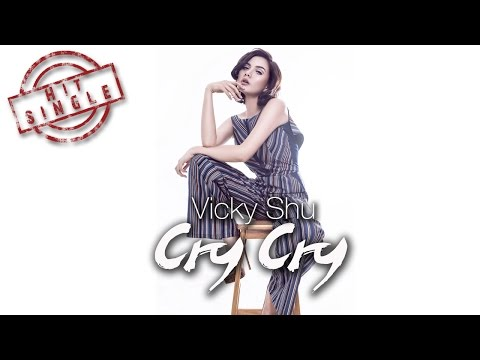 Vicky Shu - Cry Cry (Official Video Lyric)