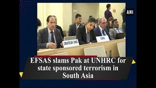 EFSAS slams Pak at UNHRC for state sponsored terrorism in South Asia