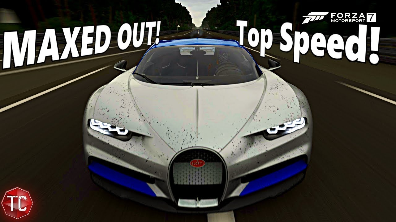 Forza Motorsport 7: MAXED OUT BUGATTI CHIRON TOP SPEED