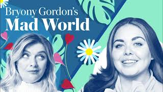 Bryony Gordon's Mad World: Scarlett Moffatt | Podcast