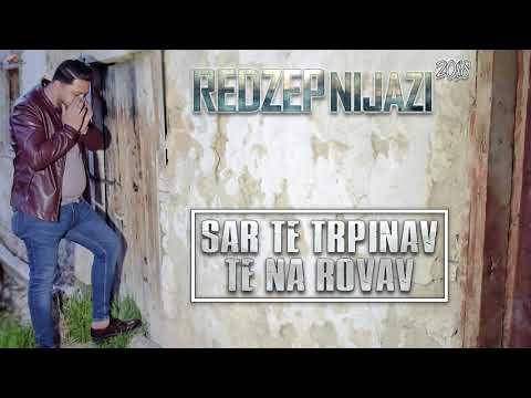 Redzep Nijazi 2018 - Sar Te Trpinav Te Na Rovav - CukiRecords Production