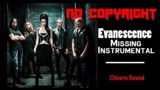 FREE DOWNLOAD ♫ Evanescence ♫ Missing Instrumental // Chivers Music //