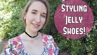 Styling Jelly Shoes
