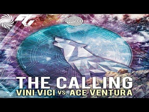 Ace Ventura vs. Vini Vici- The Calling