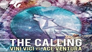 Ace Ventura vs. Vini Vici  - The Calling