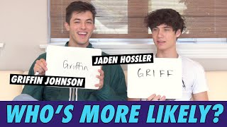 Jaden Hossler & Griffin Johnson - Who's More Likely?