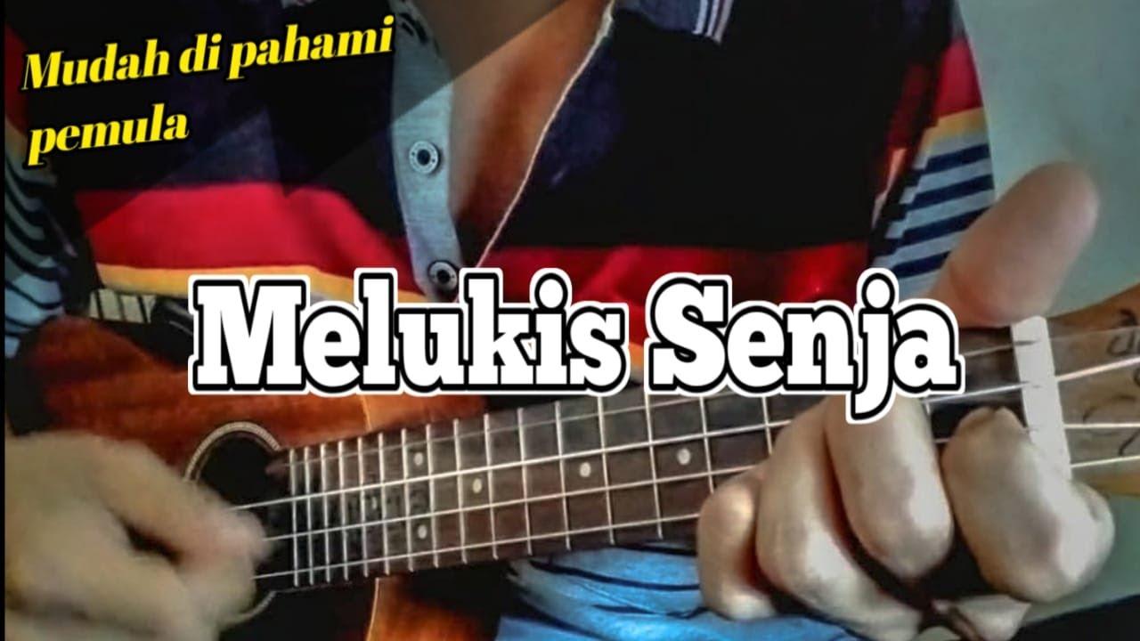 MELUKIS SENJA tutorial Ukulele Senar 4 (Chord & Lirik)