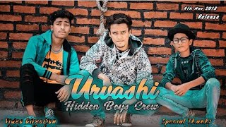 URVASHI | YO YO HONEY SINGH |SHAHID KAPOOR| HIDDEN BOYS CREW | DANCE CHOREOGRAPHY | SALMAN SIR REVEN