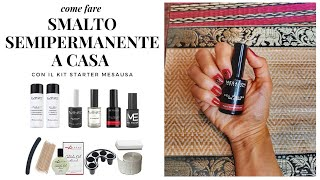 SMALTO SEMIPERMANETE STEP BY STEP | DIY CON IL KIT MESAUDA !