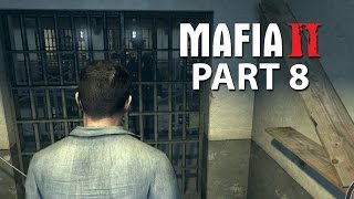Mafia 2 Walkthrough Gameplay Part 8 -  PRISON LIFE
