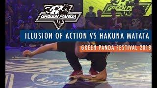 Illusion of Action vs Hakuna Matata | Top 8 | 5vs5 | Green Panda 2018