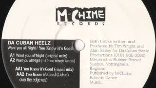 Da Cuban Heelz - Want You All Night (M-Chime Cosmic Lust Mix)