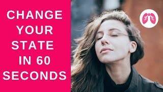 Change your state in 60 seconds - Holotropic Breathing Style