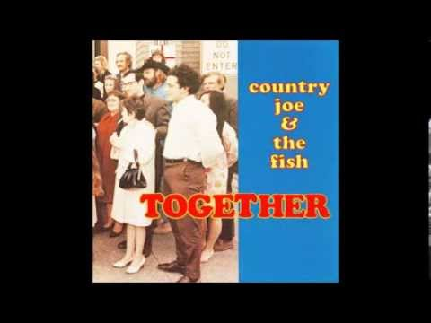 Country Joe & The Fish - Together - Full Album